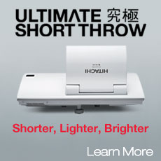 Ultimate Short Throw Data Projectors. Shorter, Lighter, Brighter. Learn More