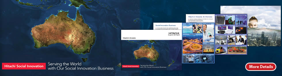 Learn more about Hitachi Oceania. View Hitachi's Corporate Brochure for more details.